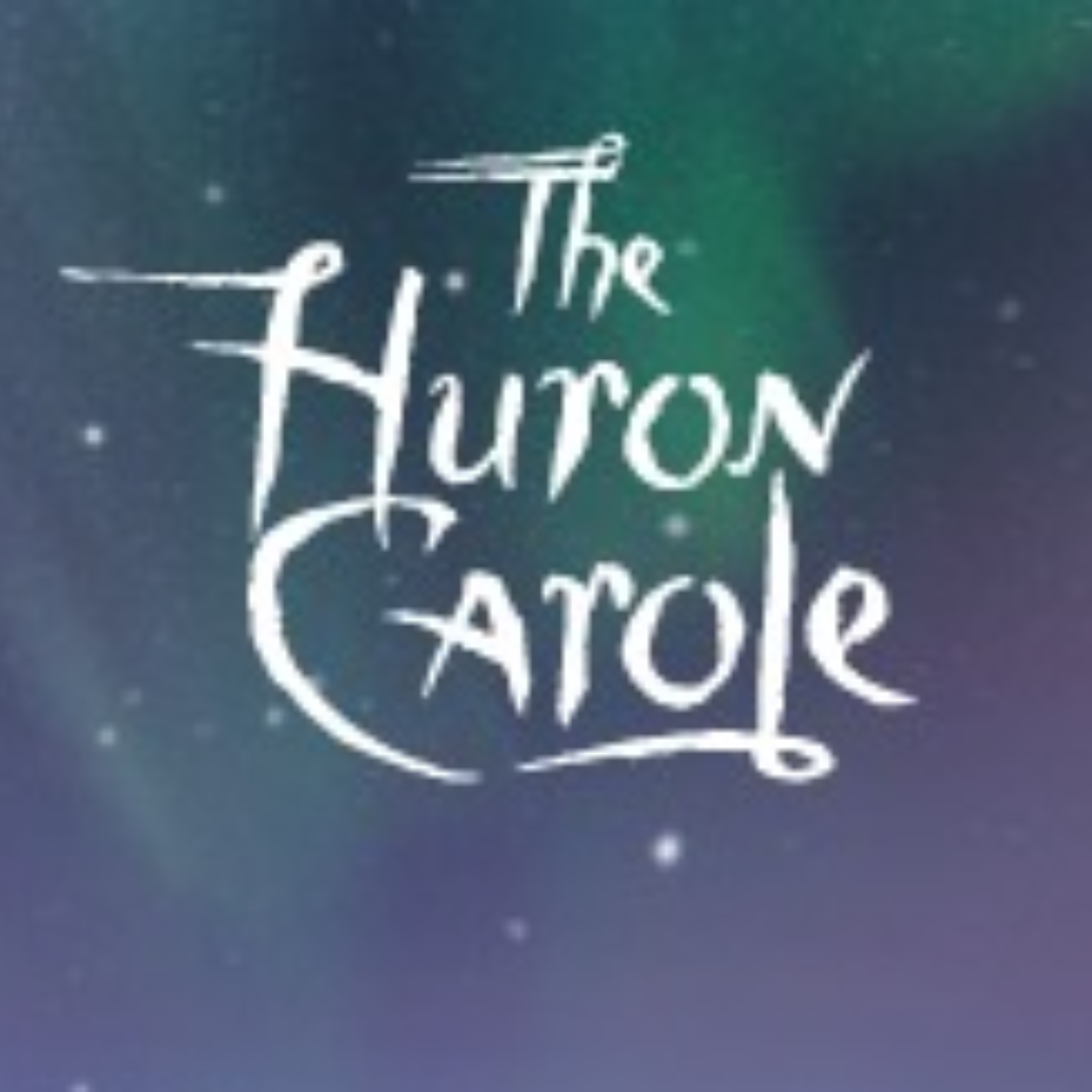 The Huron Carole - Path to a Miracle