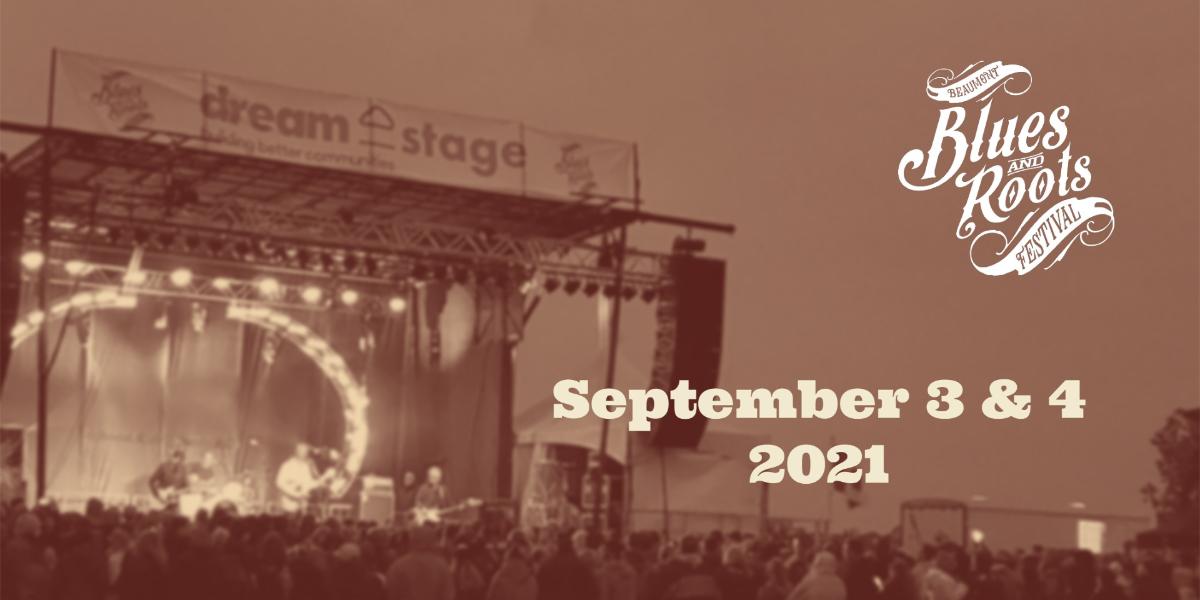 The 2021 Beaumont Blues & Roots Festival