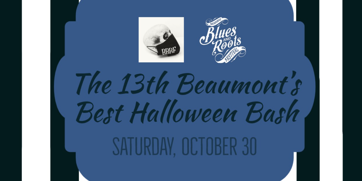 Beaumont's Best Halloween Bash • Presented by the BBRF Society