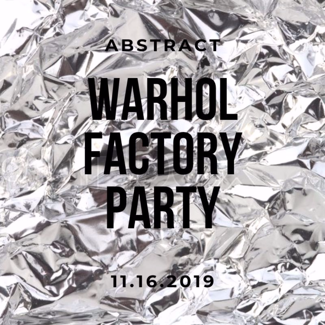 Abstract: Warhol Factory Party