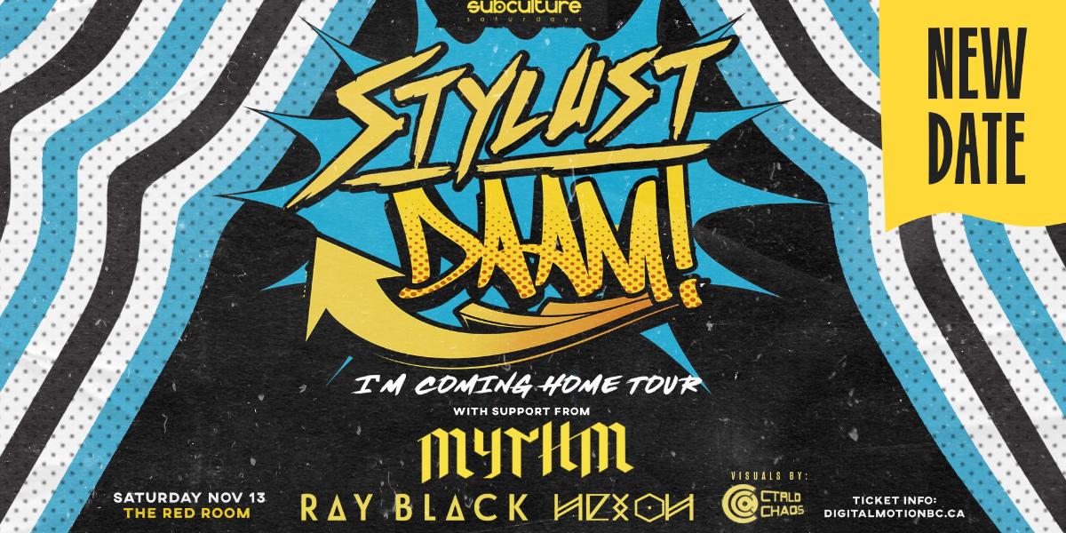 SUBculture Saturdays w/ Stylust & MYTHM