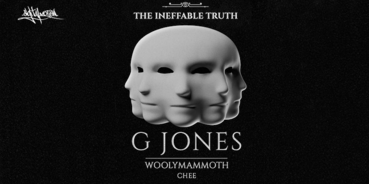 G Jones – The Ineffable Truth Tour