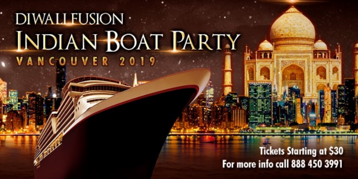 Diwali Fusion Indian Boat Party Vancouver 2019 - Vancouver