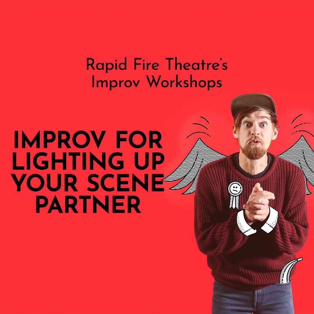 Improv for lighting up your scene partner