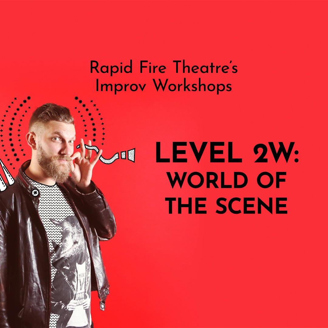 Level 2W: World of the Scene