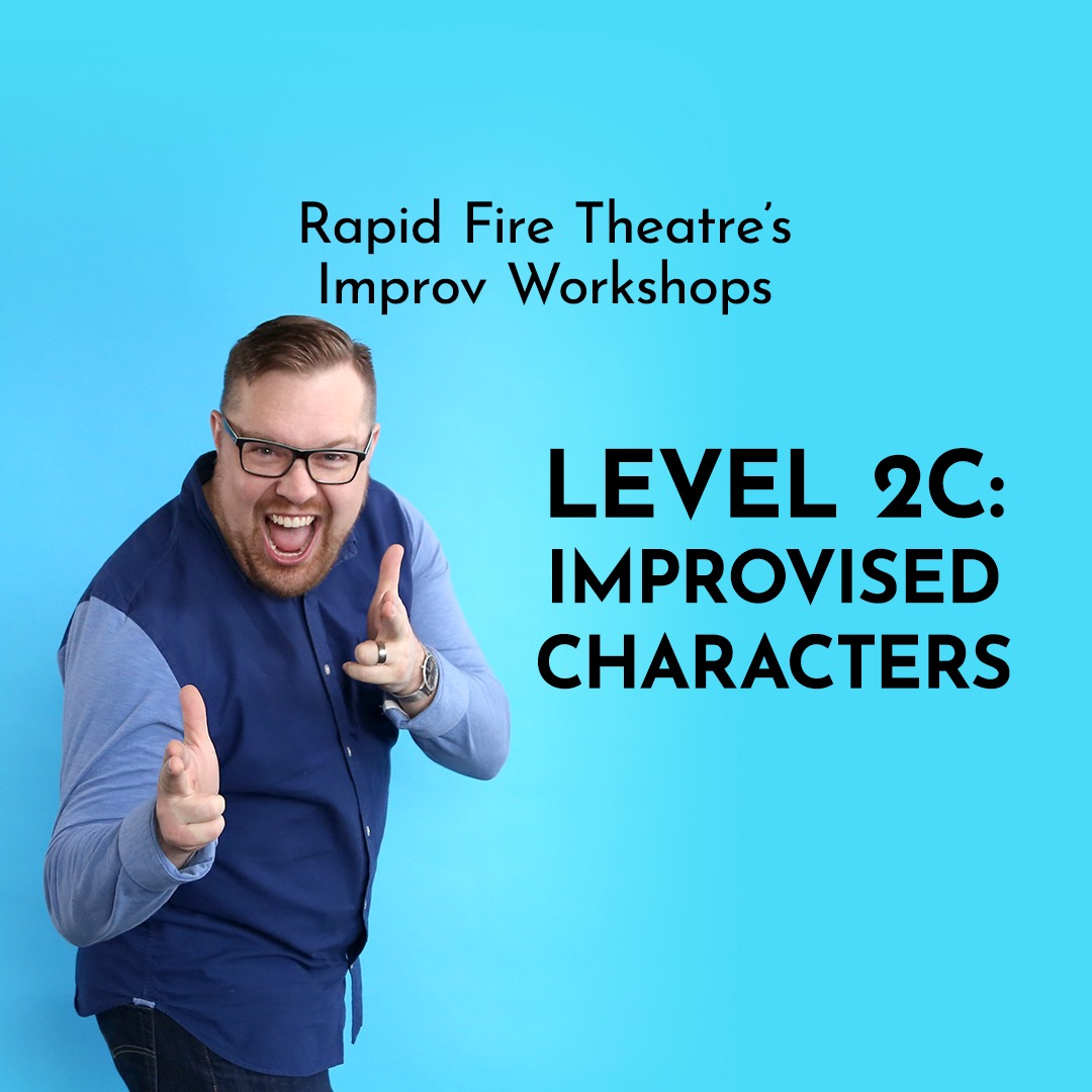 Level 2C: Improvised Characters