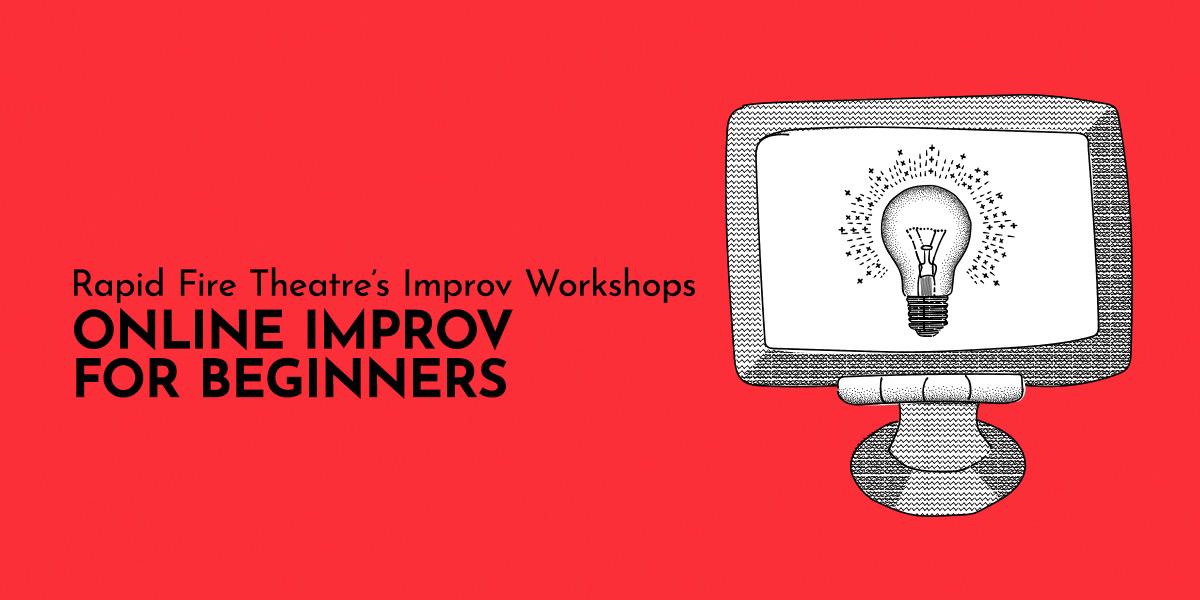 Workshop - Online Improv for Beginners