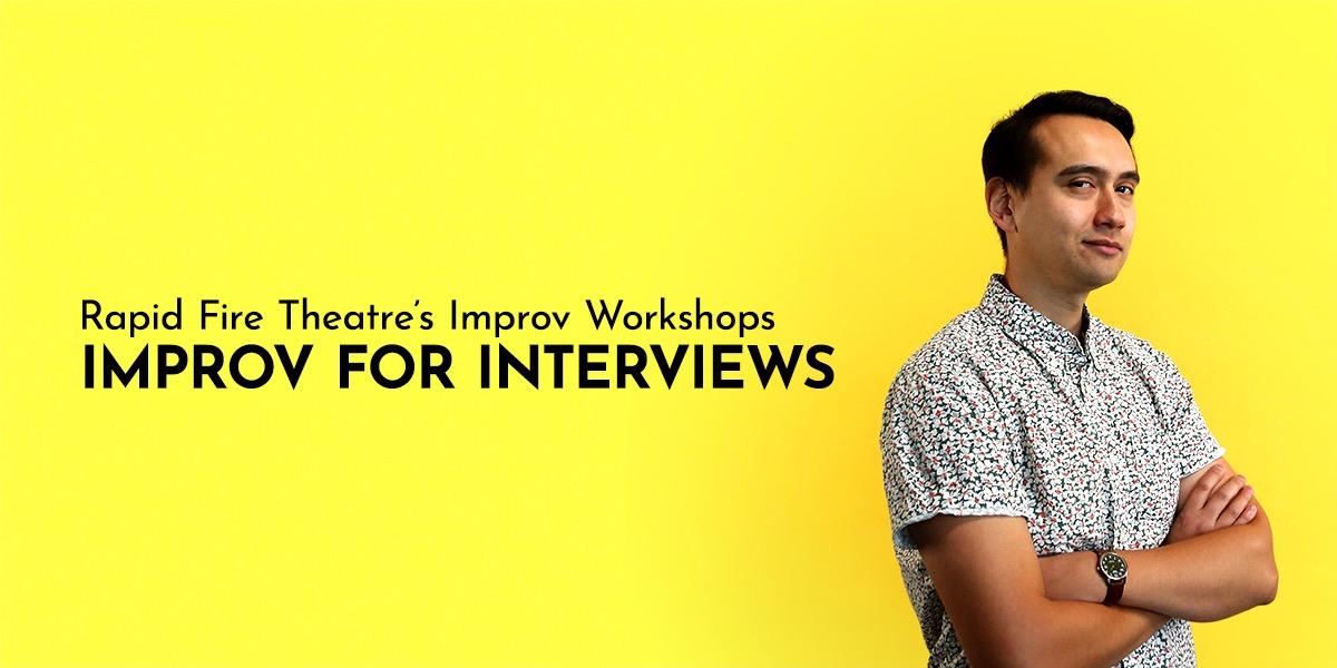 Improv for Interviews