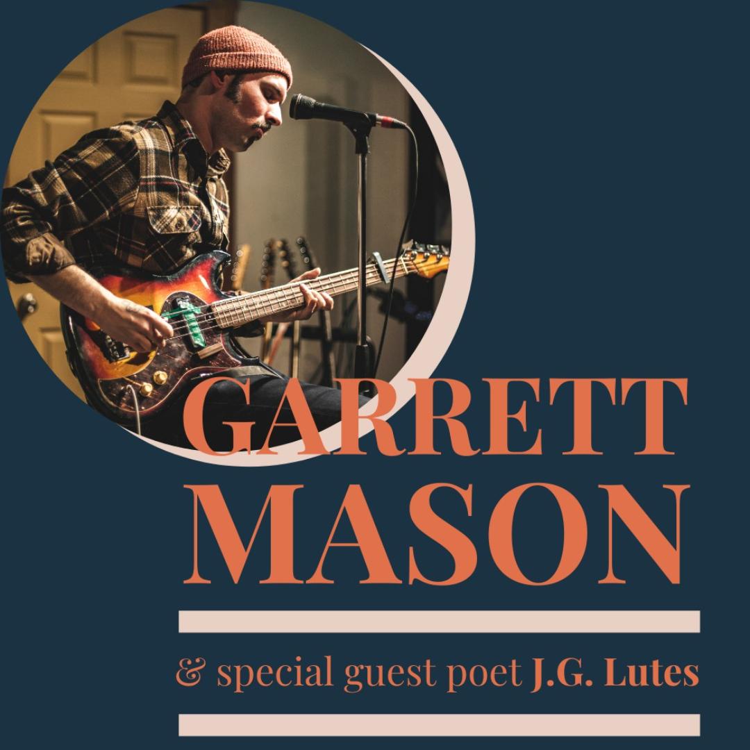 Garrett Mason with guest poet J.G.Lutes