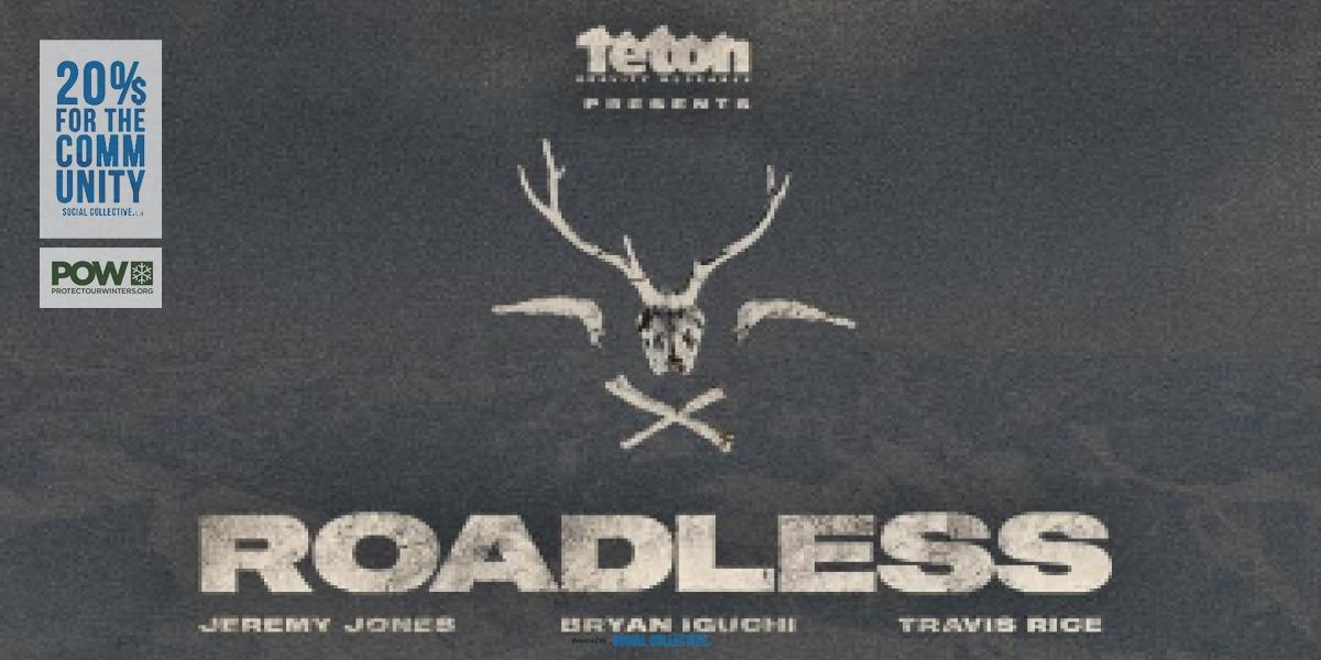 TGR's Roadless (Squamish Premiere), a POW Fundraiser