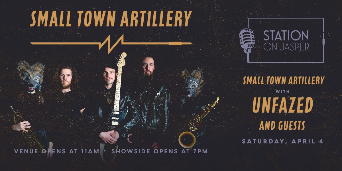Small Town Artillery with Unfazed and Guests