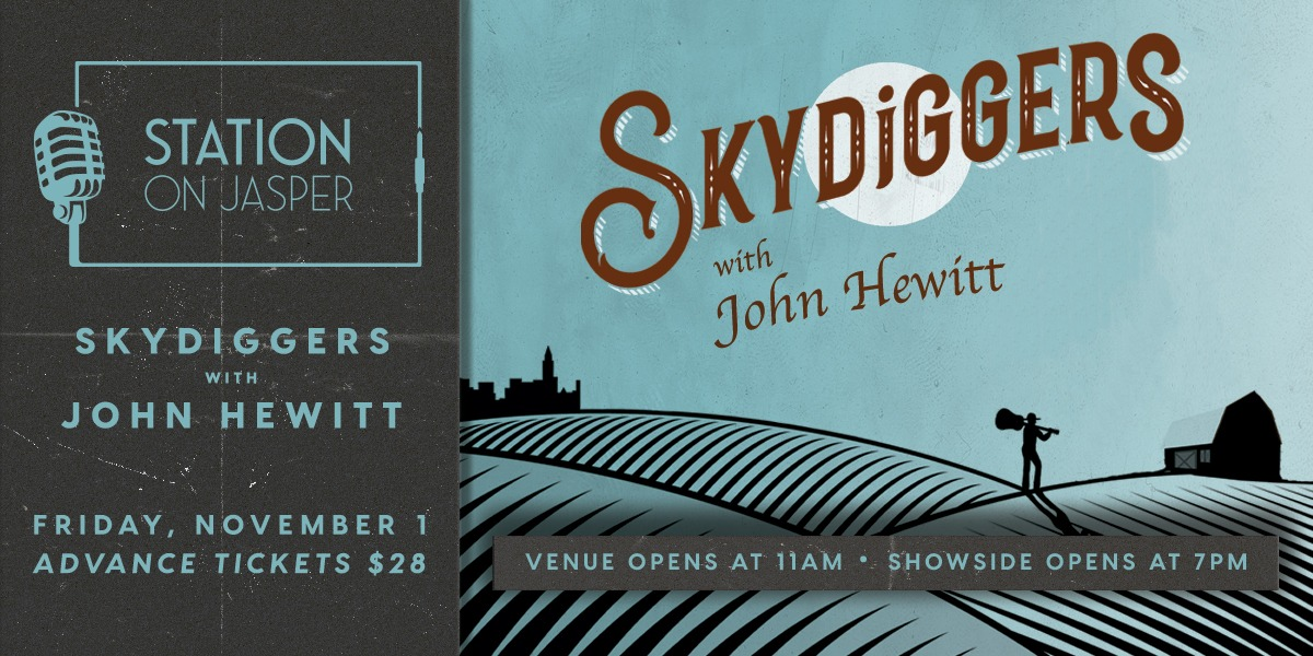 Skydiggers with John Hewitt