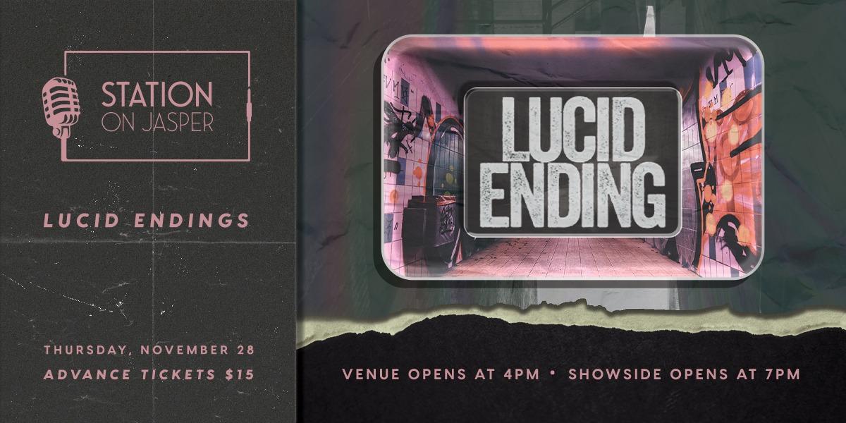 Lucid Ending