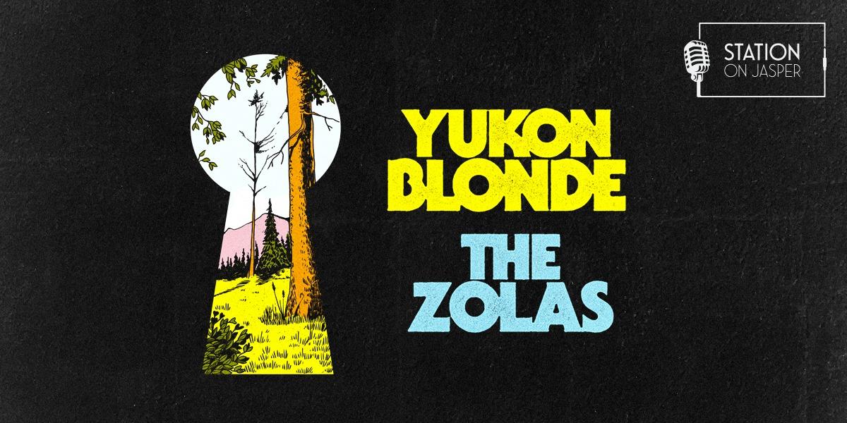 Yukon Blonde / The Zolas