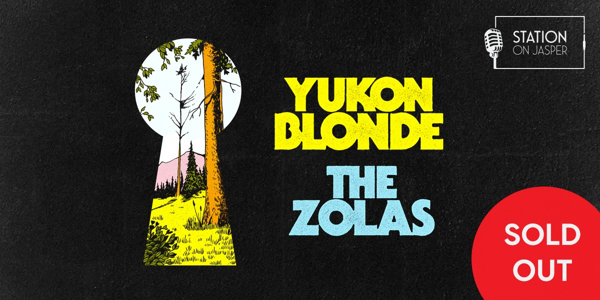Yukon Blonde / The Zolas