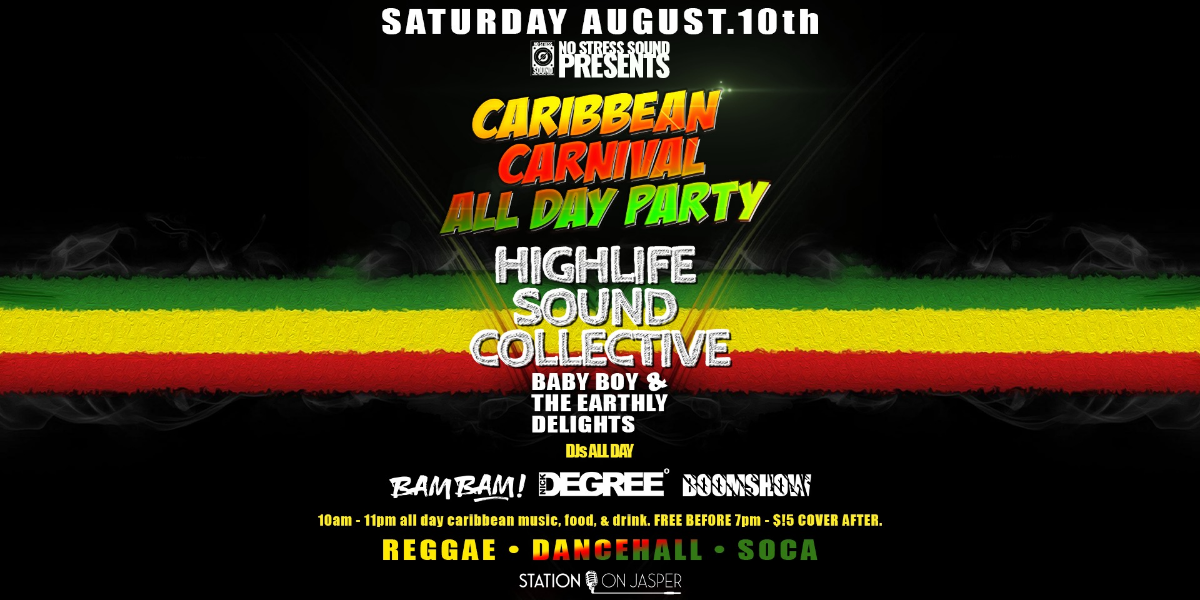 CARIBBEAN CARNIVAL - ALL DAY PARTY  (Cariwest at Station On Jasper)