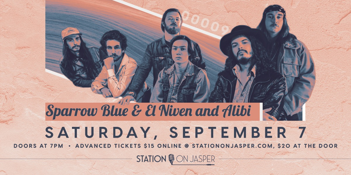 Sparrow Blue with El Niven and the Alibi