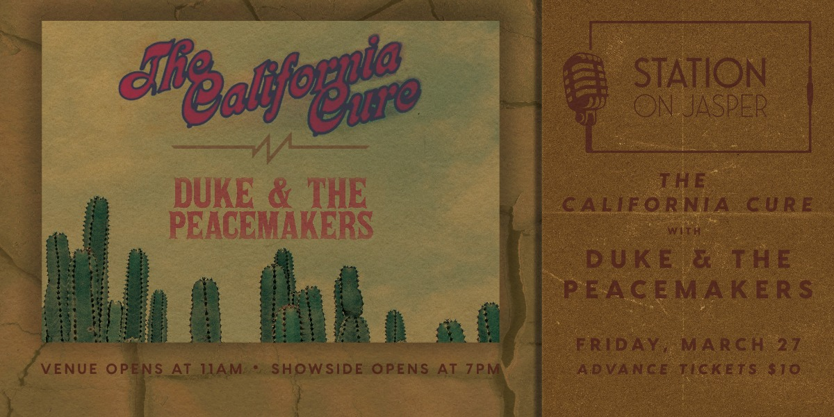 The California Cure with Duke and the Peacemakers & Blue Ribbon Band