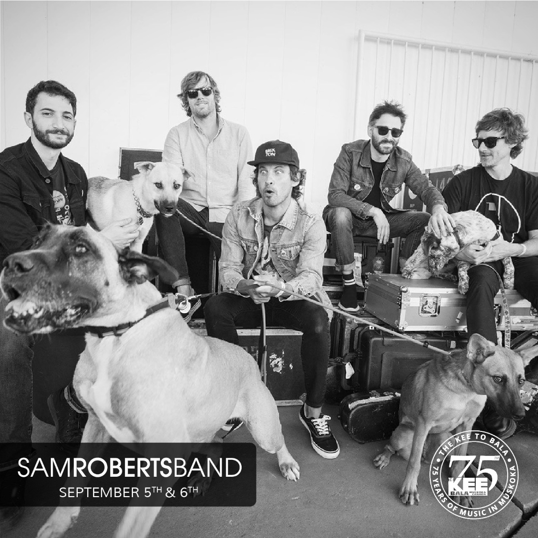 Sam Roberts Band - Saturday September 5th