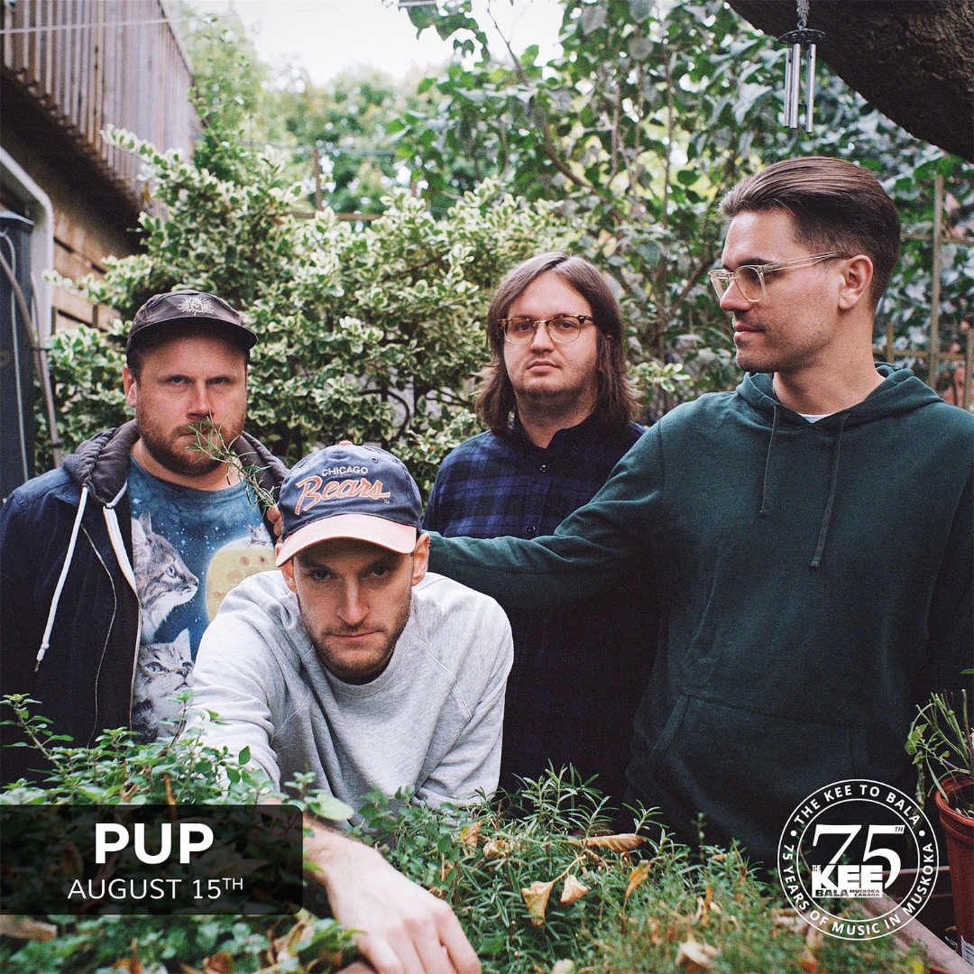 PUP - Saturday August 15th