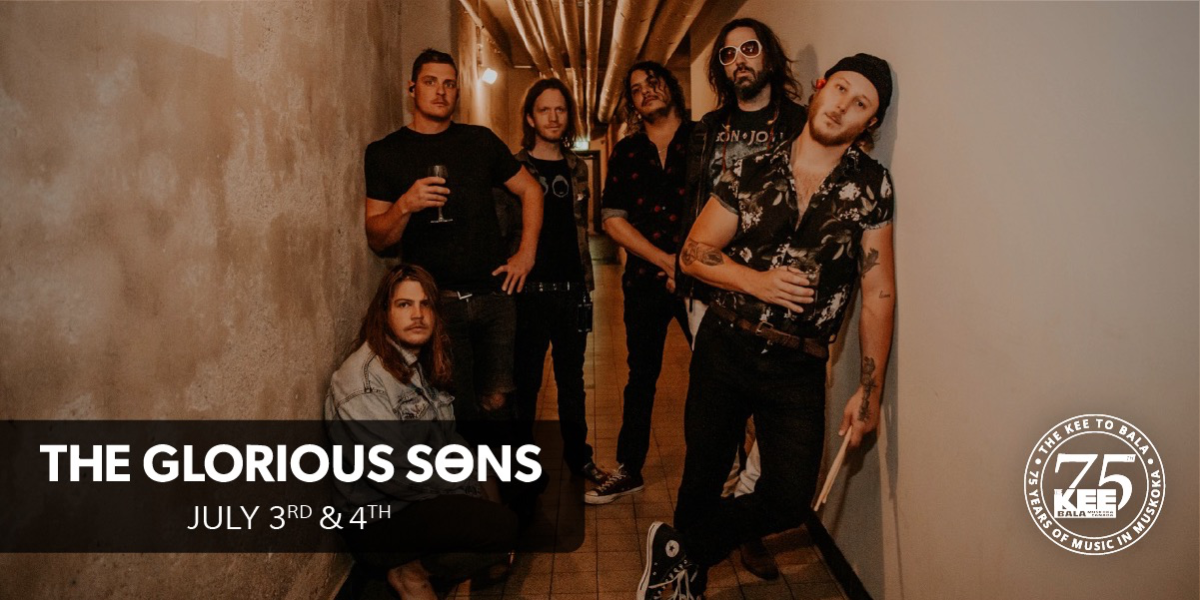 The Glorious Sons - Friday July 3rd