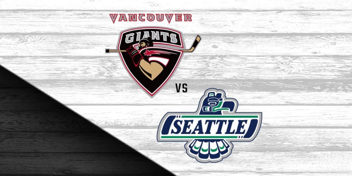 Vancouver Giants vs. Seattle Thunderbirds