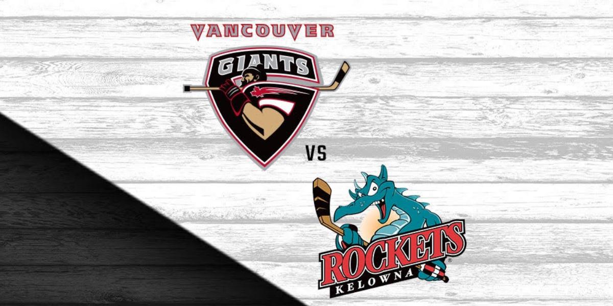 Vancouver Giants vs. Kelowna Rockets