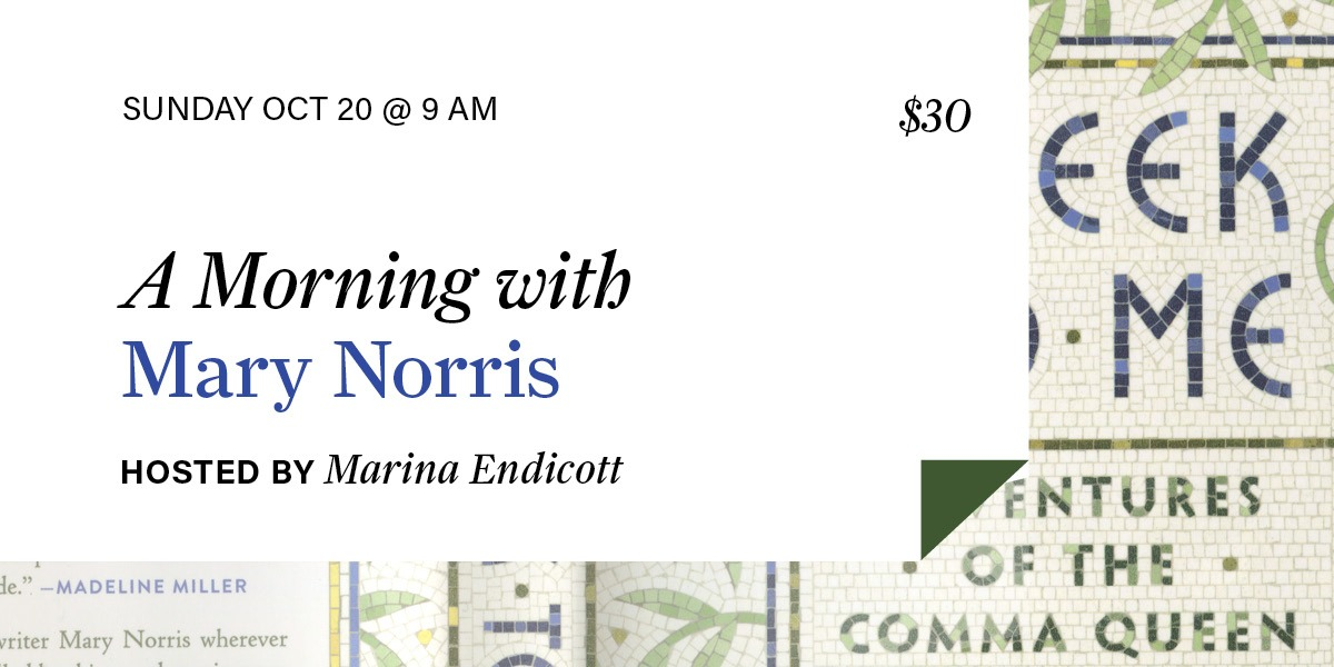 A Morning with Mary Norris
