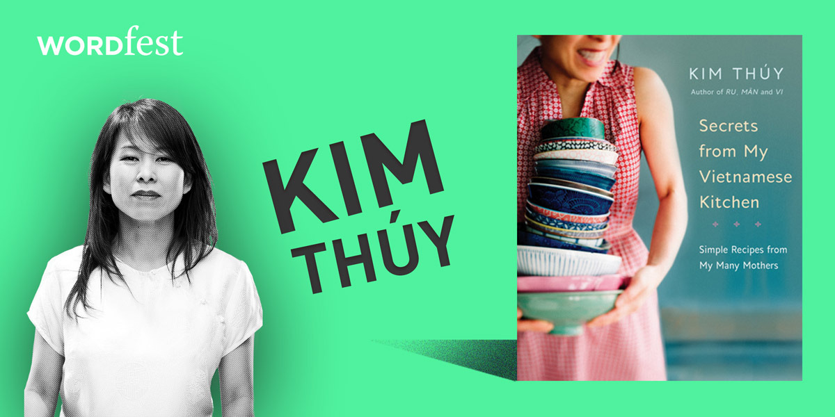 Wordfest Presents Kim Thuy (Secrets from My Vietnamese Kitchen)