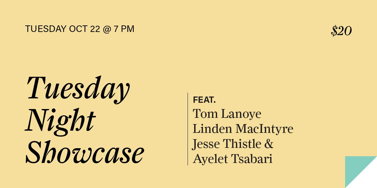 Tuesday Night Showcase