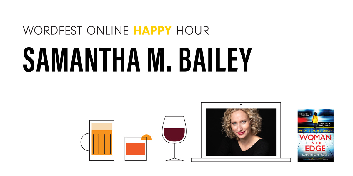 Wordfest Online Happy Hour with Samantha M. Bailey