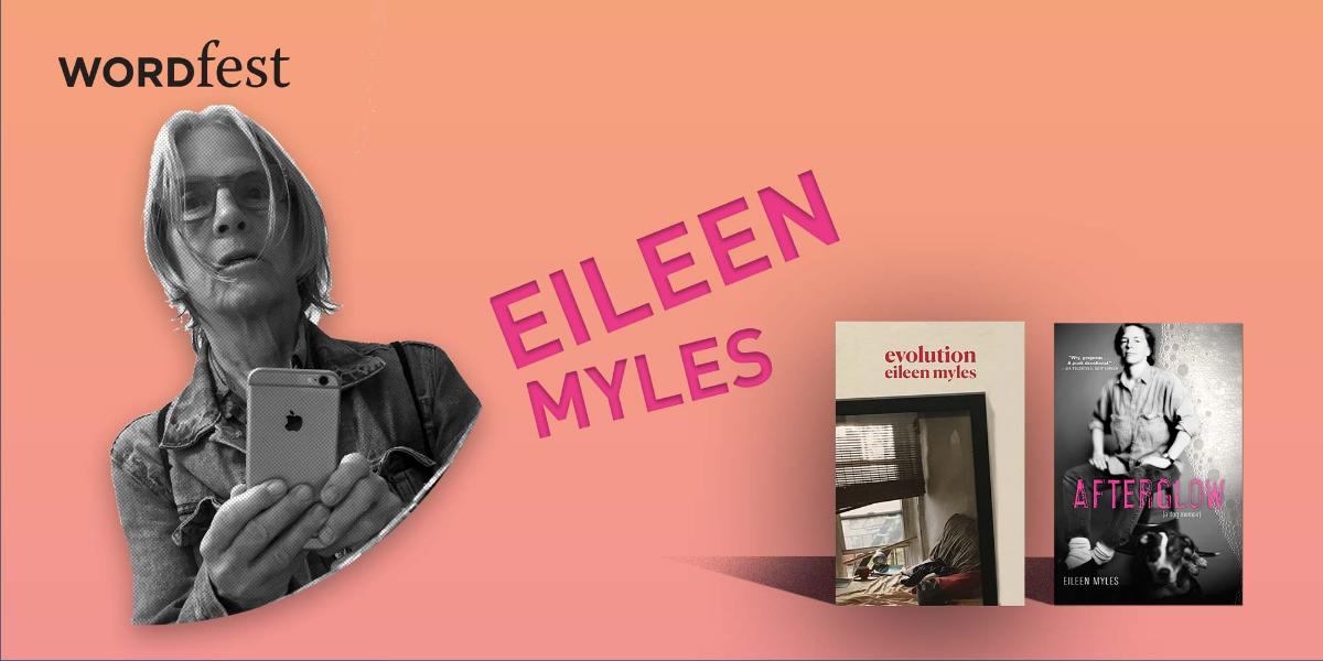 Wordfest Presents Eileen Myles