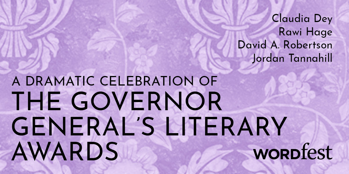 A Dramatic Celebration of the Governor General's Literary Awards