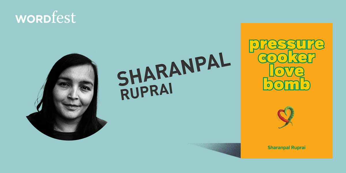 Wordfest Presents Sharanpal Ruprai (Pressure Cooker)