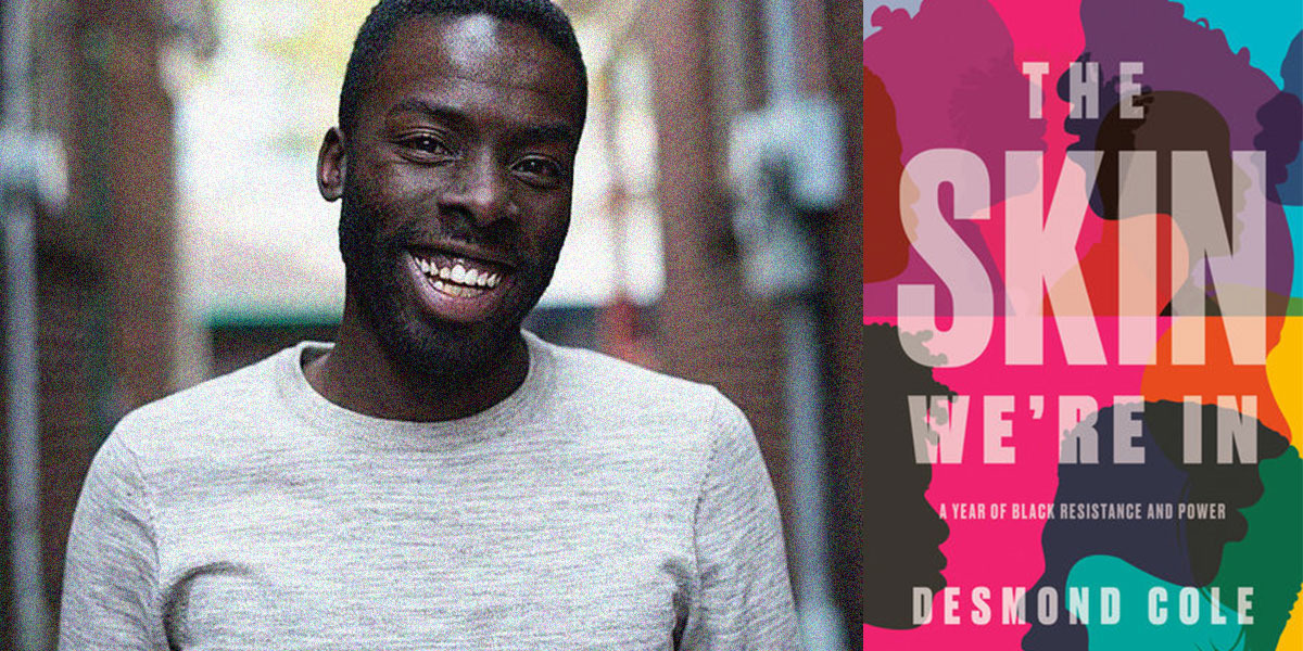 Wordfest Presents Desmond Cole (The Skin We're In)