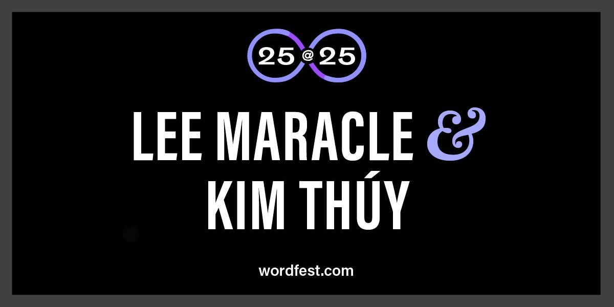 Wordfest 25@25: Kim Thúy & Lee Maracle