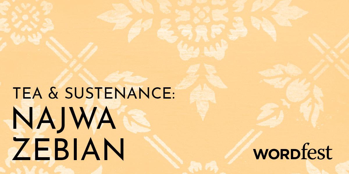 Tea and Sustenance: Najwa Zebian
