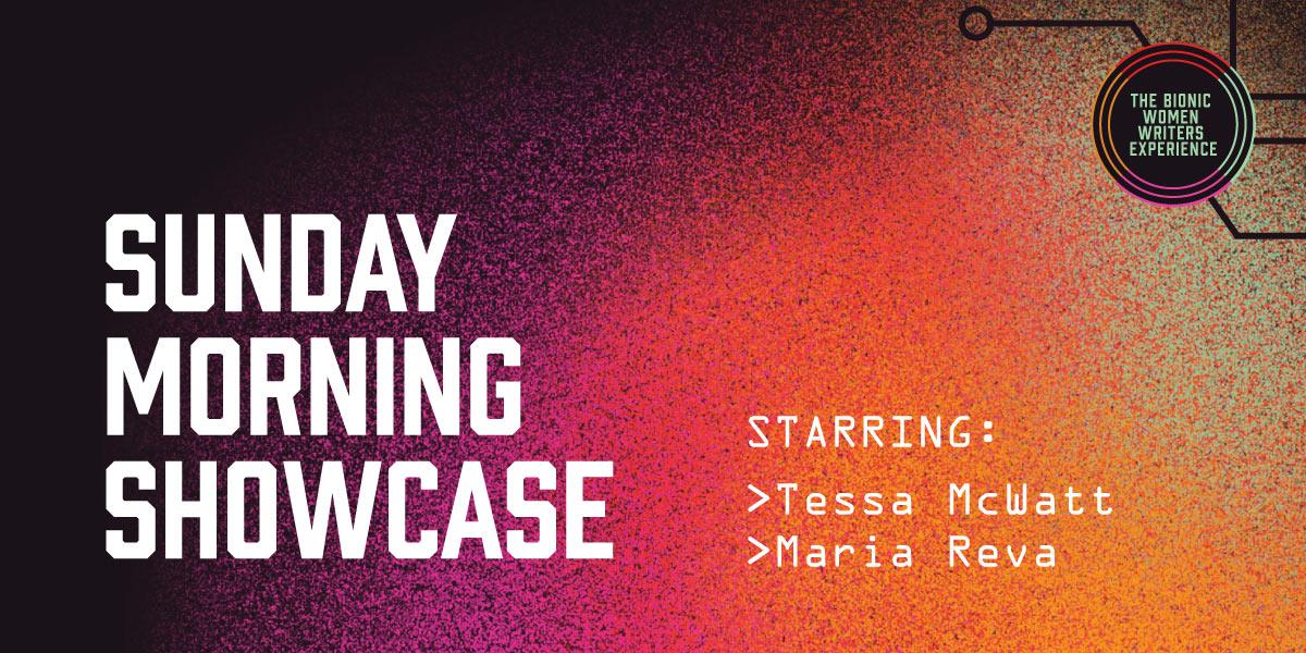 Bionic Women Writers Experience: Sunday Showcase