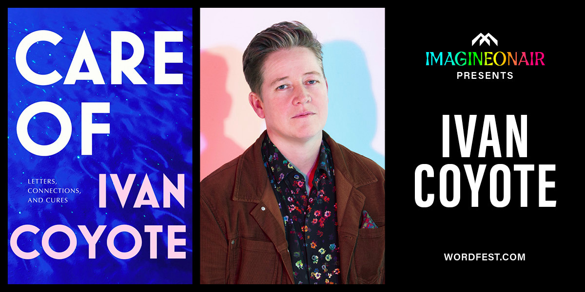 Rescheduled Imagine On Air presents Ivan Coyote