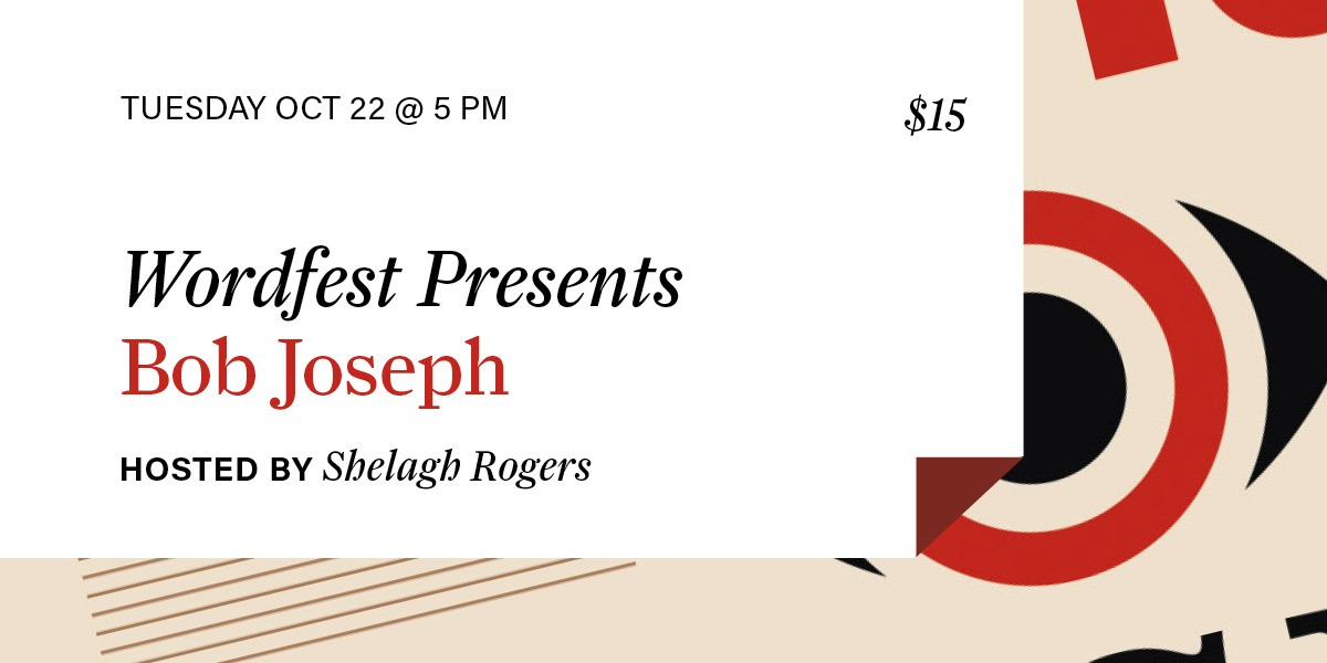 Wordfest Presents Bob Joseph
