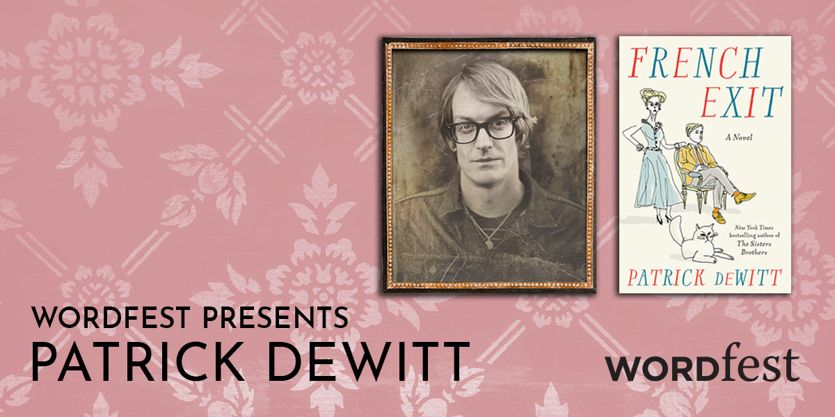 Wordfest Presents Patrick deWitt