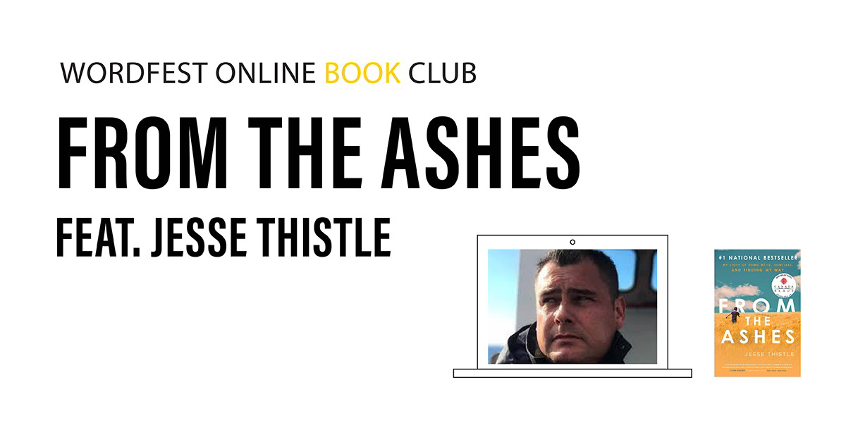 Wordfest Online Book Club: From The Ashes