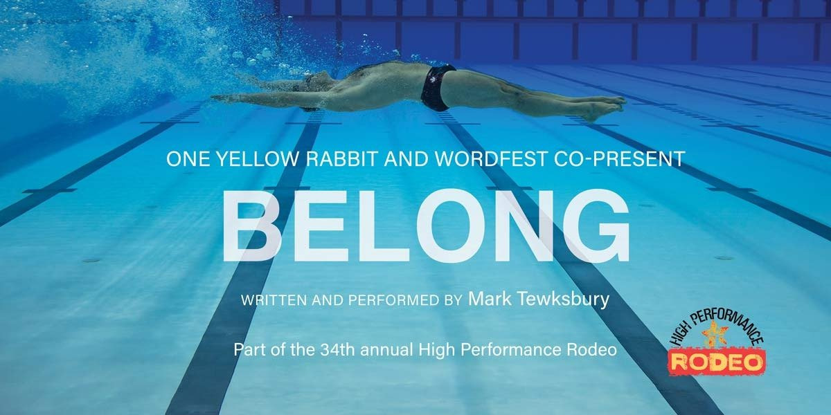 One Yellow Rabbit & Wordfest Co-Present BELONG