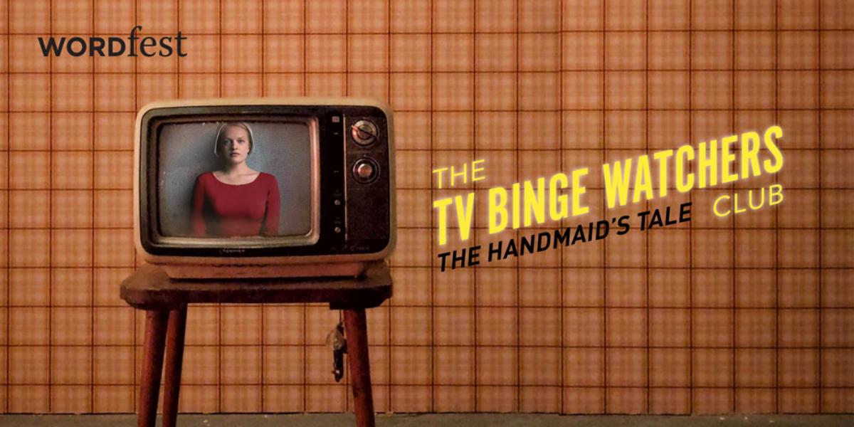 TV Binge-Watchers Club: The Handmaid's Tale