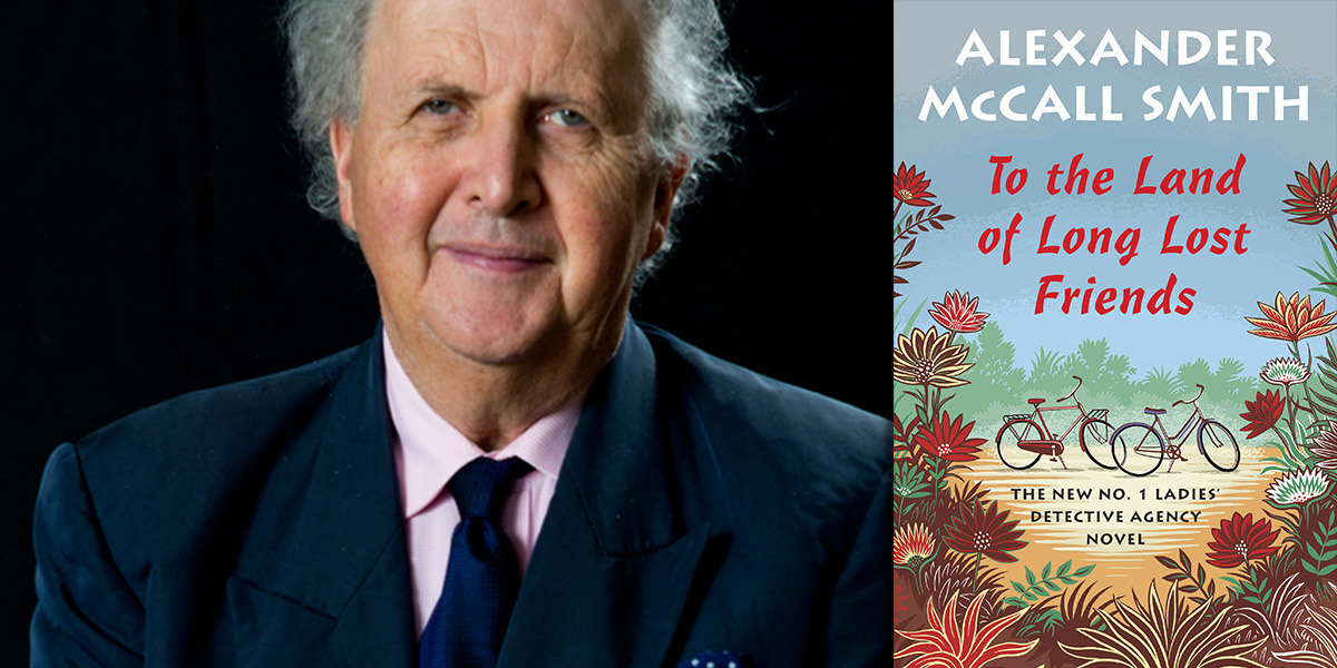 Wordfest Presents Alexander McCall Smith (To the Land of Long Lost Friends)