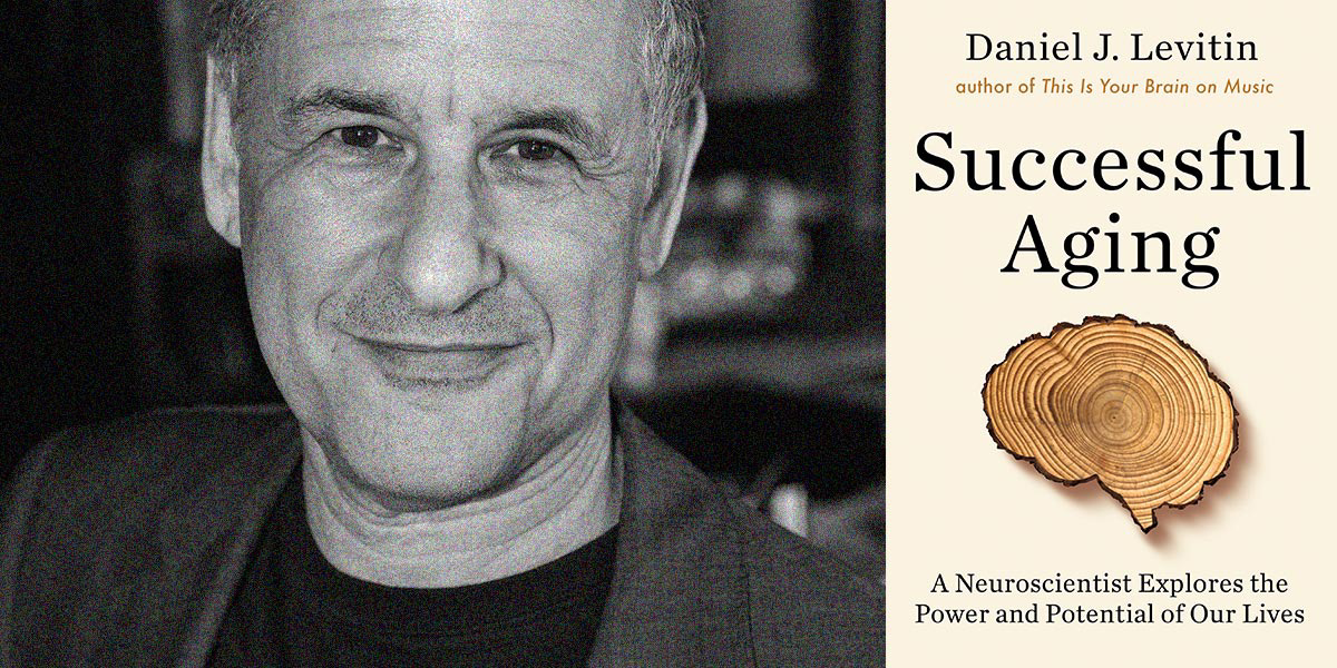 Wordfest Presents Daniel Levitin (Successful Aging)