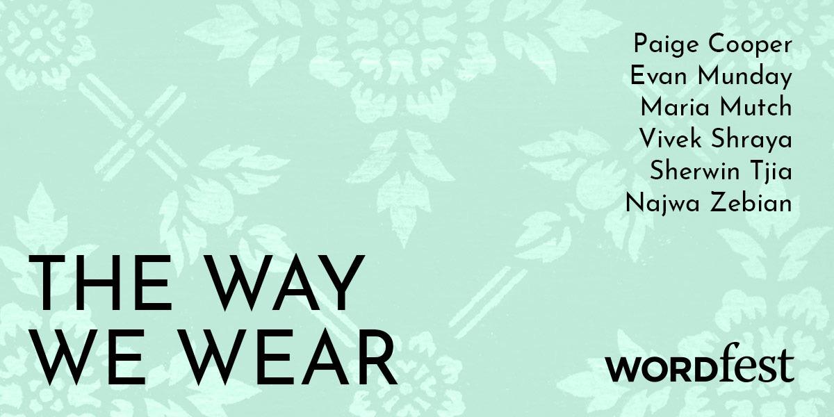 The Way We Wear