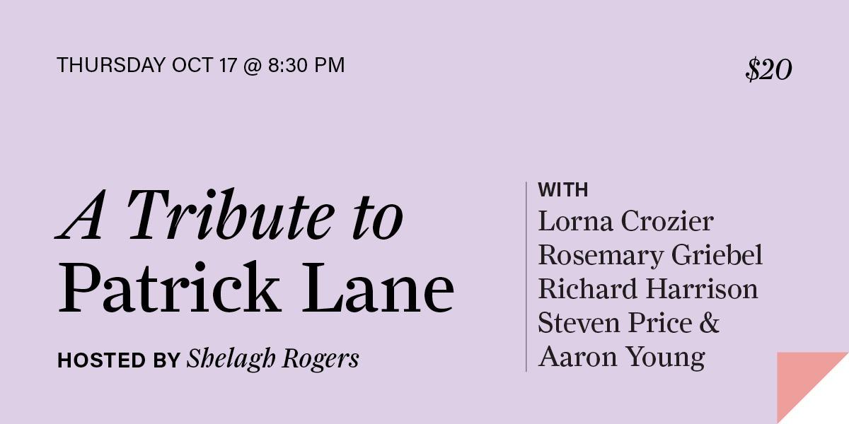 A Tribute to Patrick Lane