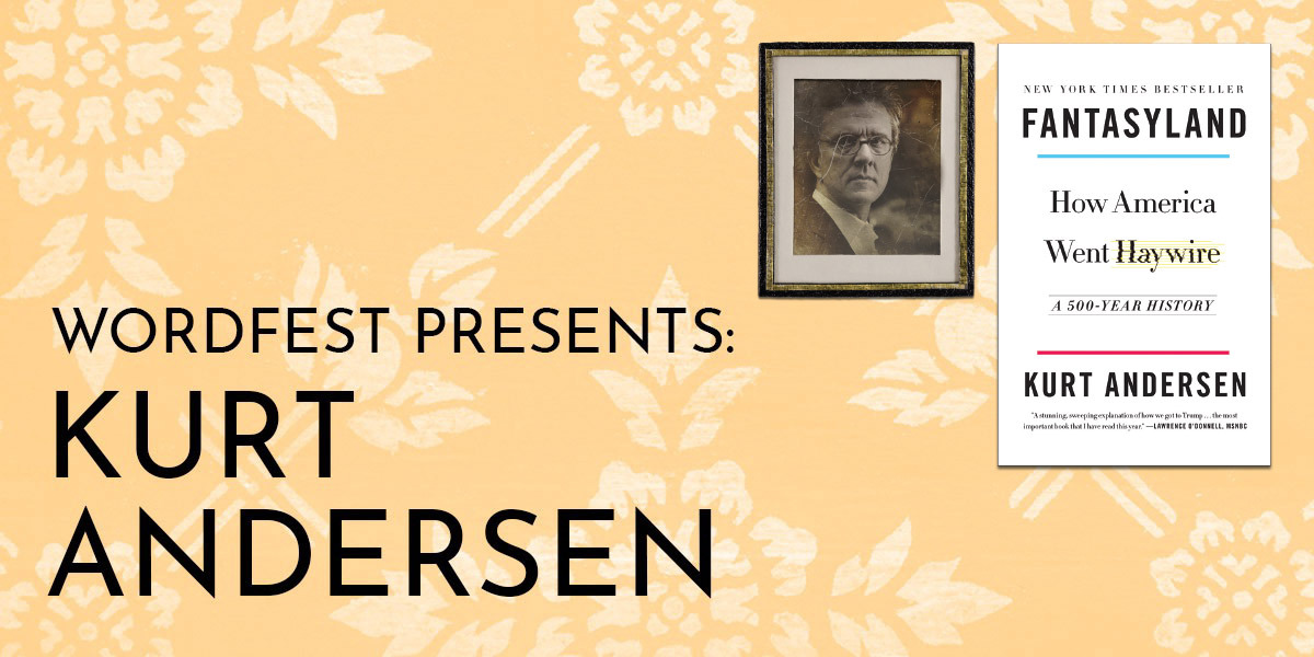 Wordfest Presents Kurt Andersen