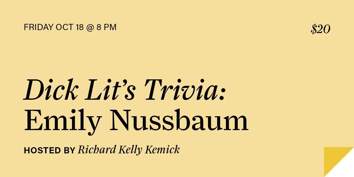 Dick Lit's Trivia: Emily Nussbaum